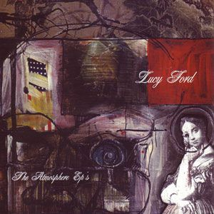 Lucy Ford: The Atmosphere EPs Album