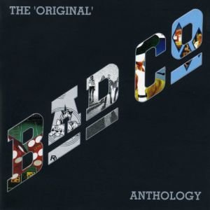 The Original Bad Company Anthology Album
