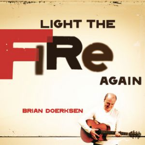 Light The Fire Again Album