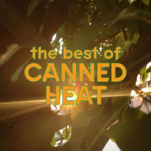 The Best of Canned Heat Album