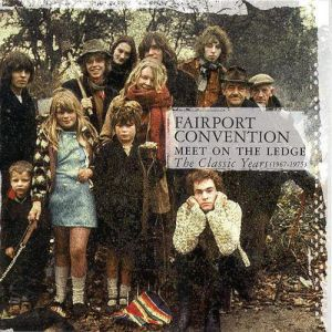 Meet On the Ledge: The Classic Years 1967-1975 Album