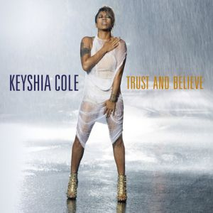Trust and Believe Album