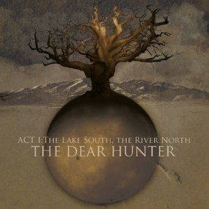 Act I: The Lake South, The River North Album